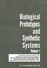 Biological Prototypes and Synthetic Systems