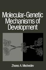 Molecular-Genetic Mechanisms of Development