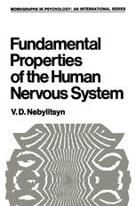Fundamental Properties of the Human Nervous System