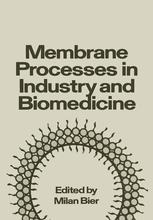 Membrane Processes in Industry and Biomedicine