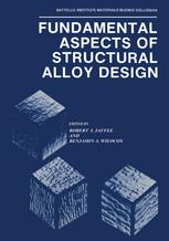 Fundamental Aspects of Structural Alloy Design
