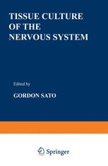 Tissue Culture of the Nervous System