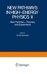 New Pathways in High-Energy Physics II