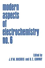 Modern Aspects of Electrochemistry No. 6