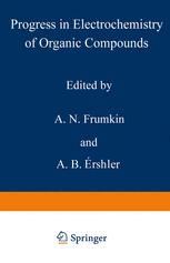 Progress in Electrochemistry of Organic Compounds 1