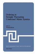 Ordering in Strongly Fluctuating Condensed Matter Systems