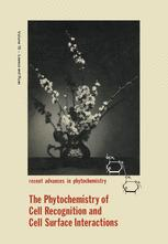 The Phytochemistry of Cell Recognition and Cell Surface Interactions