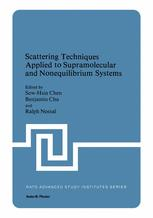 Scattering Techniques Applied to Supramolecular and Nonequilibrium Systems
