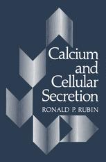 Calcium and Cellular Secretion