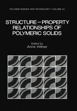 Structure-Property Relationships of Polymeric Solids