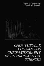 Open Tubular Column Gas Chromatography in Environmental Sciences