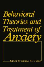 Behavioral Theories and Treatment of Anxiety