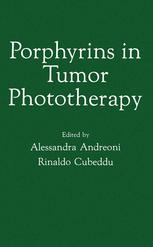 Porphyrins in Tumor Phototherapy