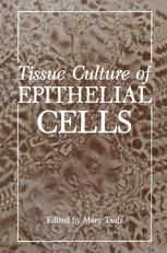 Tissue Culture of Epithelial Cells