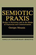 Semiotic Praxis