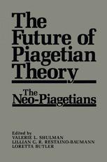 The Future of Piagetian Theory