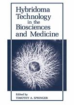 Hybridoma Technology in the Biosciences and Medicine