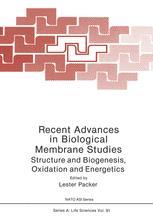 Recent Advances in Biological Membrane Studies