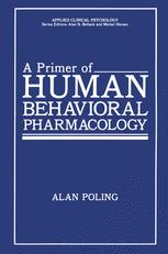 A Primer of Human Behavioral Pharmacology
