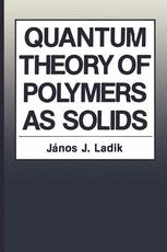 Quantum Theory of Polymers as Solids