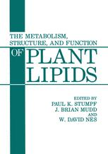 The Metabolism, Structure, and Function of Plant Lipids