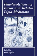 Platelet-Activating Factor and Related Lipid Mediators