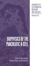 Biophysics of the Pancreatic β-Cell