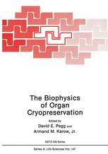 The Biophysics of Organ Cryopreservation