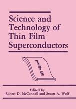 Science and Technology of Thin Film Superconductors
