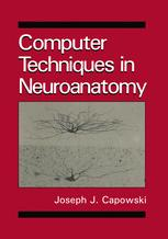 Computer Techniques in Neuroanatomy