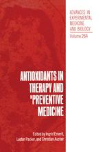 Antioxidants in Therapy and Preventive Medicine