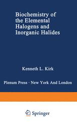 Biochemistry of the Elemental Halogens and Inorganic Halides