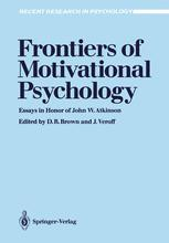 Frontiers of Motivational Psychology