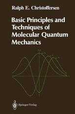Basic Principles and Techniques of Molecular Quantum Mechanics
