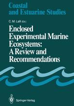 Enclosed Experimental Marine Ecosystems: A Review and Recommendations