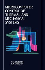 Microcomputer Control of Thermal and Mechanical Systems