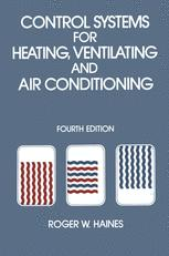 Control Systems for Heating, Ventilating and Air Conditioning