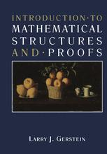Introduction · to Mathematical Structures and · Proofs