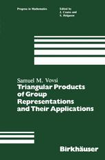 Triangular Products of Group Representations and Their Applications
