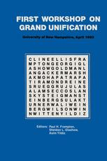 First Workshop on Grand Unification