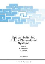 Optical Switching in Low-Dimensional Systems
