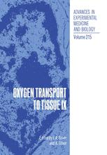 Oxygen Transport to Tissue IX