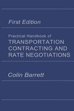 Practical Handbook of Transportation Contracting and Rate Negotiations