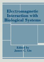 Electromagnetic Interaction with Biological Systems