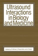 Ultrasound Interactions in Biology and Medicine