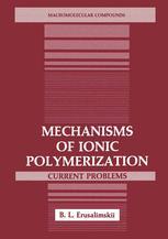 Mechanisms of Ionic Polymerization