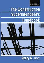 The Construction Superintendent's Handbook