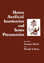 Human Artificial Insemination and Semen Preservation