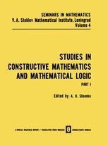 Studies in Constructive Mathematics and Mathematical Logic