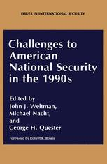 Challenges to American National Security in the 1990s